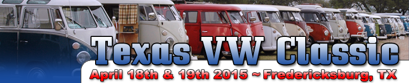 Texas VW Classic - April 18th & 19th, 2015 - Fredericksburg, TX